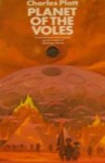 Planet Of The Voles - Charles Platt