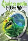 Fantômes en eaux profondes (Chaire de poule Horrorland, #2) - R.L. Stine, Natalie Beunat