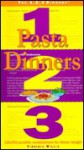 Pasta Dinners 1, 2, 3: 125,000 Possible Combinations for Dinner Tonight (The 1, 2, 3 Dinners) - Virginia Willis