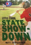State Showdown (Little League series, Book 3)(Library Edition) - Matt Christopher