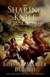 Horizon (Sharing Knife Series #4) - Lois McMaster Bujold