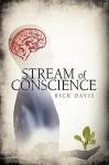 Stream of Conscience - Davis Rick Davis