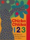 Chicka Chicka 1, 2, 3 - Bill Martin Jr., Michael Sampson, Lois Ehlert
