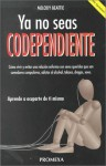 Ya No Seas Codependiente - Melody Beattie