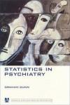 Statistics in Psychiatry - Graham Dunn