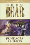 Fundacja i chaos - Greg Bear