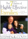 The 7 Habits of Highly Effective Families - Stephen R. Covey, Sandra Merrill Covey