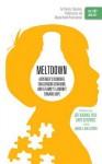 Meltdown: Asperger's Disorder, Challenging Behavior, and a Family's Journey Toward Hope - Jeff Krukar, Katie Gutierrez, James G. Balestrieri