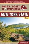 Best Tent Camping: New York State: Your Car-Camping Guide to Scenic Beauty, the Sounds of Nature, and an Escape from Civilization - Catharine Starmer, Aaron Starmer, Timothy Starmer