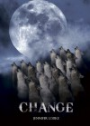 Change (The Shape Shifter Series) - Jennifer Loiske, Eveliina Tommola