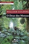 O Deus das Moscas - William Golding, Manuel Marques
