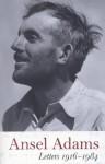 Ansel Adams: Letters, 1916 - 1984 - Mary Street Alinder, Andrea G. Stillman, Wallace Stegner
