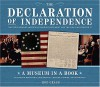 The Declaration of Independence: The Story Behind America's Founding Document and the Men Who Created It (Museum in a Book) - Rod Gragg
