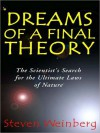 Dreams of a Final Theory: The Scientist's Search for the Ultimate Laws of Nature (MP3 Book) - Steven Weinberg, Stuart Langton