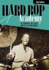 Hard Bop Academy - Alan Goldsher