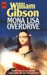Mona Lisa Overdrive (Neuromancer #3) - William Gibson