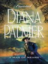 A Man of Means (Long, Tall Texans) - Diana Palmer