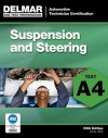 ASE Test Preparation - A4 Suspension and Steering - Thomson Delmar Learning Inc.