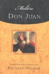 Don Juan, by Moliere - Molière, Richard Wilbur