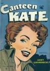 Canteen Kate #2 - Matt Baker
