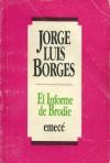 El Informe de Brodie - Jorge Luis Borges