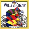 Willy the Champ - Anthony Browne