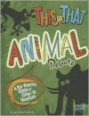 This or That Animal Debate: A Rip-Roaring Game of Either/Or Questions - Joan Axelrod-Contrada