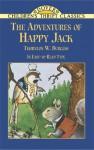 The Adventures of Happy Jack - Thornton W. Burgess, Children's Dover Thrift