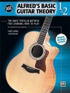 Alfred's Basic Guitar Theory 1 & 2: For a Practical and Thorough Understanding of Music - Morton Manus