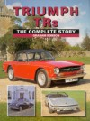 Triumph Tr's: The Complete Story - Graham Robson