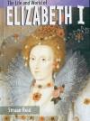 Elizabeth I (The Life & World Of) - Heinemann