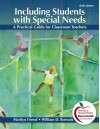 Including Students with Special Needs: A Practical Guide for Classroom Teachers (6th Edition) - Marilyn Friend, William D. Bursuck