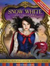 Snow White and Other Stories - Rebecca Burns, Jacob Grimm, Charles Perrault