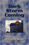 Dark Storm Coming - Dennis Ross