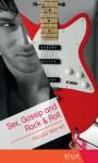 Sex, Gossip and Rock & Roll (Presents Extra) - Nicola Marsh