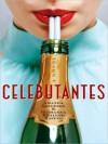 Celebutantes (Audio) - Amanda Goldberg, Ruthanna Khalighi Hopper, Gigi Bermingham