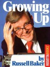 Growing Up - Russell Baker