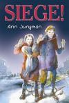Siege! (Barrington Stoke) - Ann Jungman, Alan Marks
