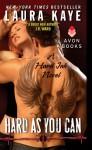 Hard as You Can: A Hard Ink Novel - Laura Kaye, Seraphine Valentine