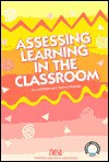 Assessing Learning In The Classroom - Jay McTighe