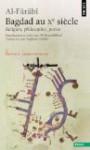 Philosopher à Bagdad au Xe siècle - Ali Benmakhlouf, Al-Farabi, Pauline Koetschet