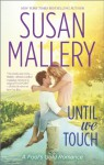 Until We Touch - Susan Mallery