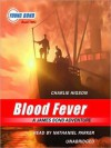 Blood Fever: A James Bond Adventure: The Young Bond Series, Book 2 - Charlie Higson, Nathaniel Parker