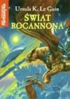 Świat Rocannona - Ursula K. Le Guin