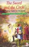 Sword and the Circle - Rosemary Sutcliff