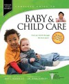 Baby & Child Care: From Pre-Birth through the Teen Years (Focus on the Family) - James C. Dobson, Paul C. Reisser