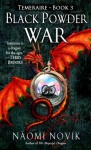 Black Powder War (Audio) - Naomi Novik, David Thorn