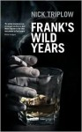 Frank's Wild Years - Nick Triplow