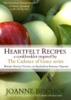 Heartfelt Recipes - A cookbooklet inspired by the Cadence of Grace series - Joanne Bischof