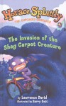 The Invasion of the Shag Carpet Creature - Lawrence David, Barry Gott